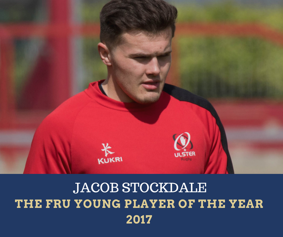 Jacob Stockdale, Ulster Rugby, The Front Row Union Young Player of the Year